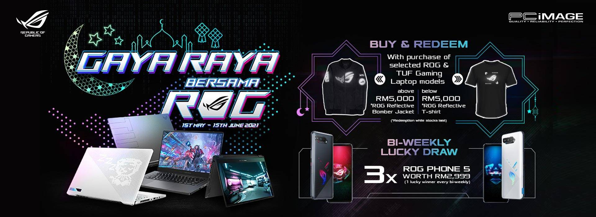 ROG AND TUF GAMING GIFT REDEMPTION 1 May – 15 June 2021