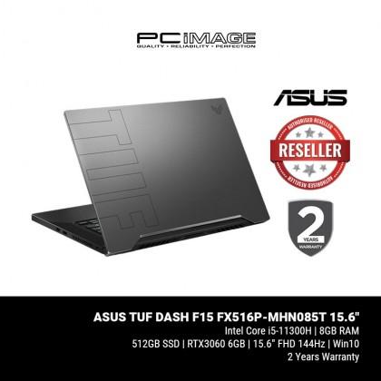 TUF DASH F15 (FX516P-MHN085T)/  i5-11300H/ 8GB RAM/ 512GB SSD/ RTX 3060/ 144Hz FHD/ 2 Yrs Warranty