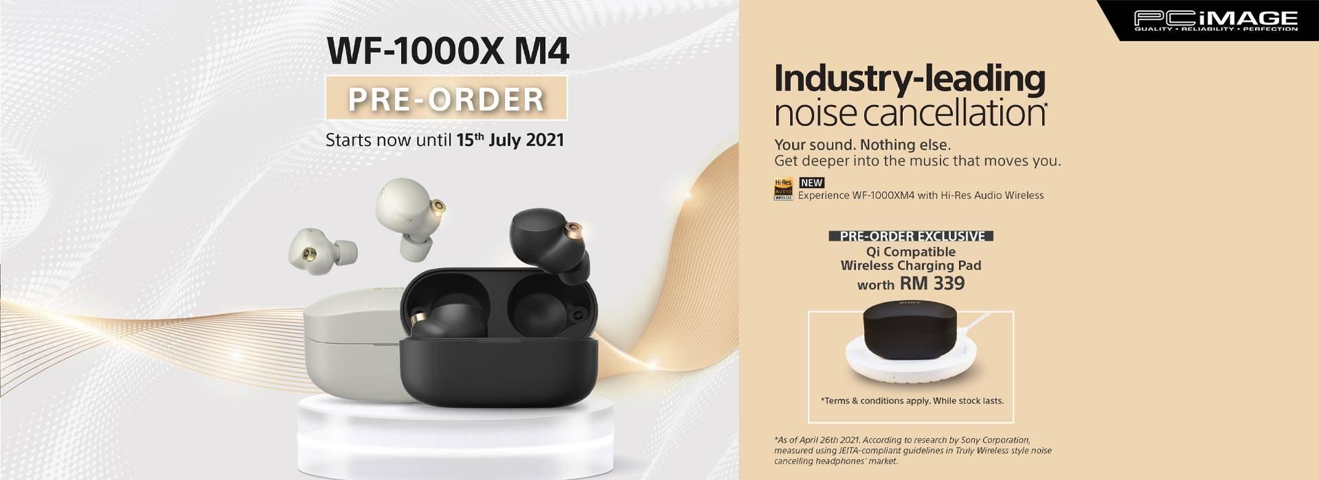 Sony WF-1000XM4 Pre-Order 15 Jul