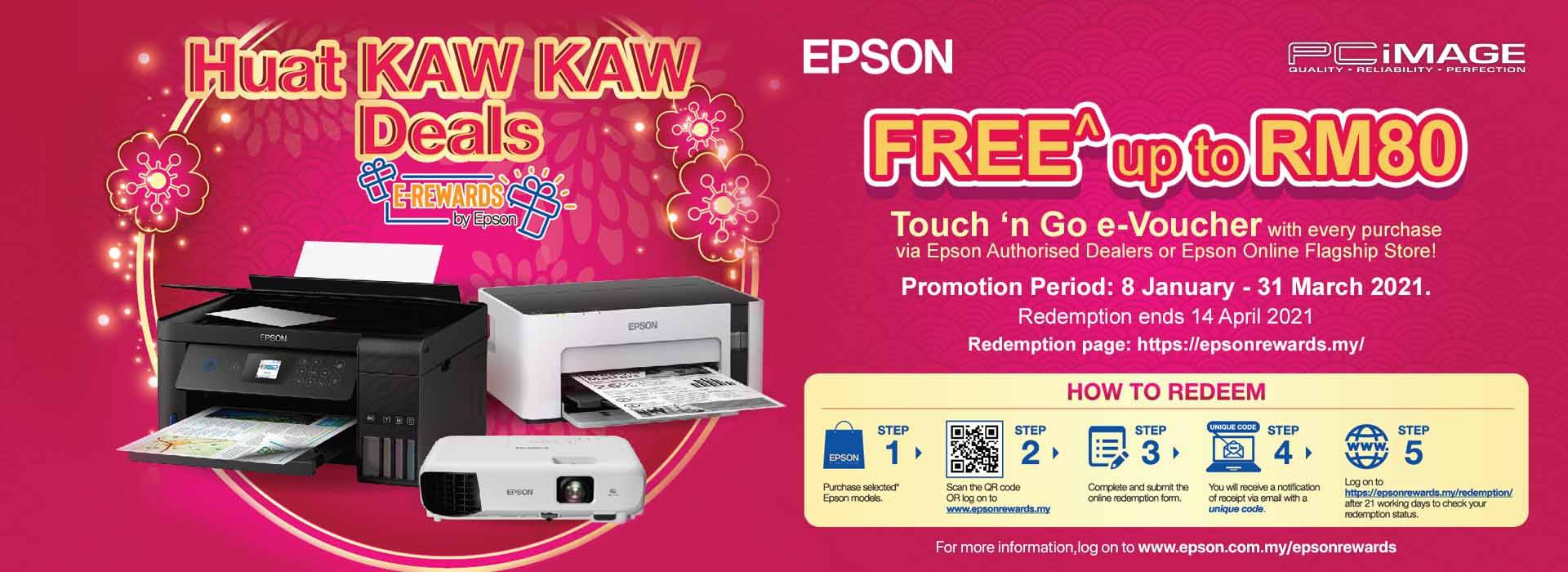 Epson E-Rewards Huat Kaw Kaw Deals 31 March